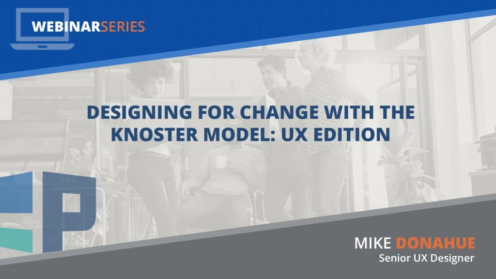 Designing for Change with the Knoster Model